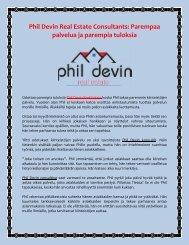 Phil Devin Real Estate Consultants Parempaa palvelua ja parempia tuloksia