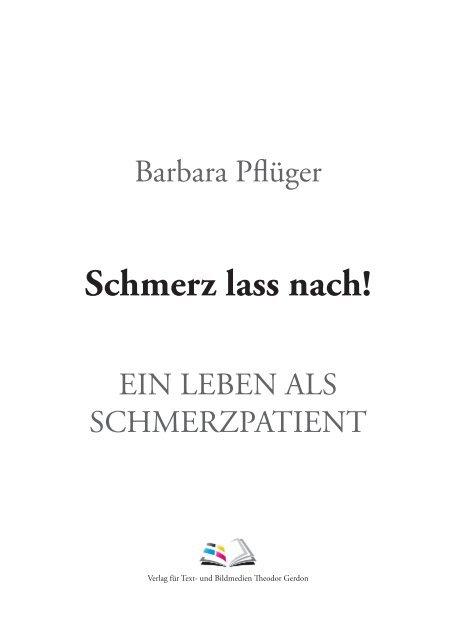 Barbara Pflüger - Schmerztagebuch - Yumpu