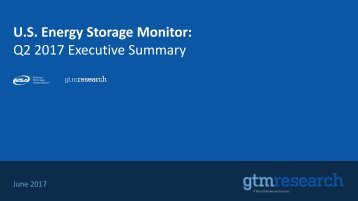 GTM Research--US Energy Storage Monitor Q2 2017 -Exec Summary