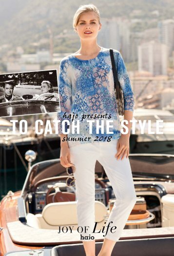 """JOY OF Life - hajo Womenswear """"To Catch The Style"""" Sommer 2018"""