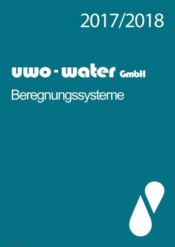 uwo-water Beregnungssysteme 2017_18web