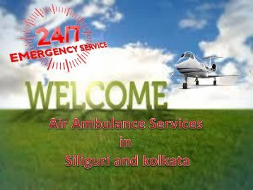 Medical Patient Transfer by Panchmukhi Air Ambulance Services from Siliguri and Kolkata