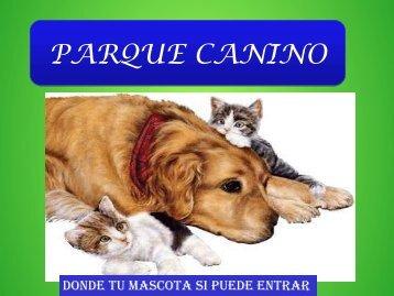 PARQUE CANINO