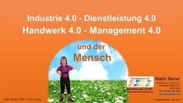 Industrie 4.0 - Dienstleistung 4.0 - Handwerk 4.0 - Management 4.0 und der Mensch