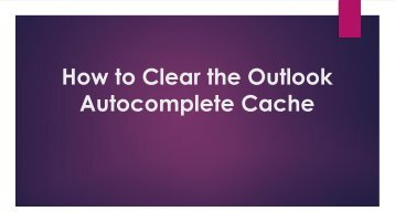 How to Clear the Outlook Autocomplete Cache