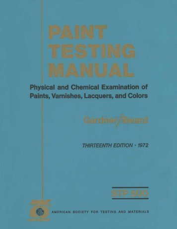 Paint testing manual - ASTM International