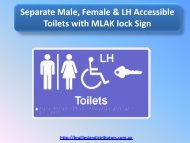 Separate Male, Female & LH Accessible Toilets with MLAK lock Sign
