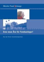 Kundeninformation Metzler Fund Xchange (pdf) - S. Schuck ...