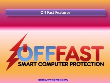 Off Fast Features