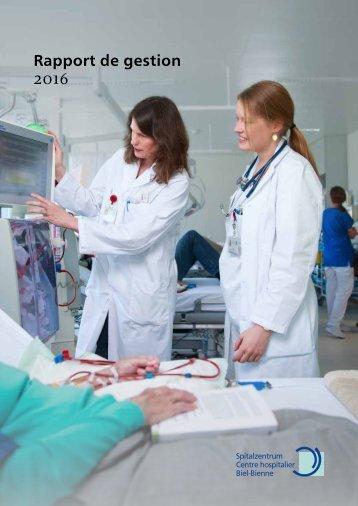 Rapport de gestion 2016 - Centre hospitalier Bienne
