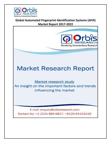 Global Automated Fingerprint Identification Systems (AFIS) Market Report 2017-2022