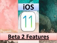 20 Best iOS 11 Beta 2 Features by Techtic Solutions