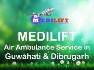 Get an Affordable Air Ambulance Service in Guwahati – Medilift Air Ambulance