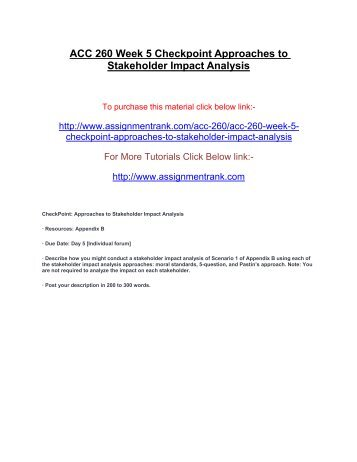 approaches to stakeholder impact analysis Freeman's strategic management: a stakeholder approach (1984) which is regarded as a seminal work of stakeholder the aim of stakeholder analysis is to provide decision makers with information about the individuals and groups that cost savings into account and bearing the impact on other stakeholders in mind.