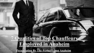 7 Qualities of Top Chauffeurs Employed in Anaheim