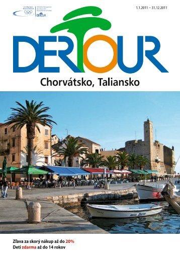 DERTOUR Chorvatskotaliansko 2011