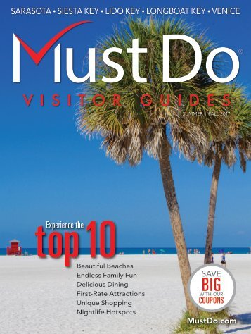 Must Do Sarasota Visitor Guide Summer/Fall 2017