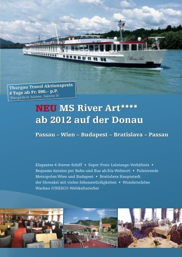 NEU MS River Art**** ab 2012 auf der Donau - Thurgau Travel