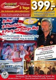 X-Mas X-Flussfahrt X-Party mit George Hug - Domo Reisen GmbH