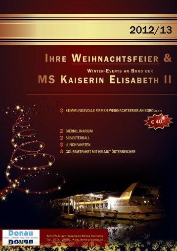 IHRE WEIHNACHTSFEIER & MS KAISERIN ... - Donau Touristik