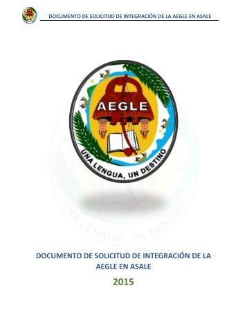 DOCUMENTO DE SOLICITUD DE INTEGRACIÓN DE LA AEGLE EN ASALE