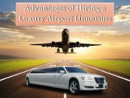 Advantages of Hiring a Luxury Airport Limousine