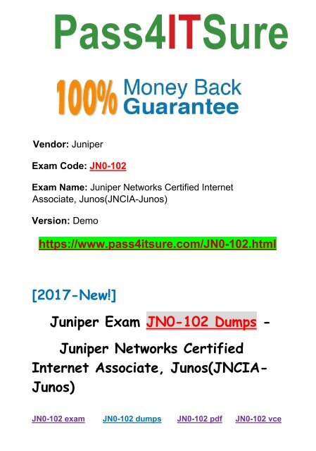 Best Quality  Pass4itsure Juniper JN0-102 Dumps PDF 395 Q&As