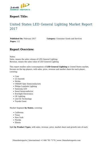24 Market Reports: United States LED General Lighting Market Report 2017