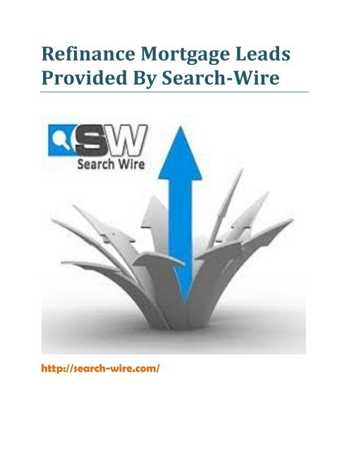 Refinance Mortgage Leads Provided By Search