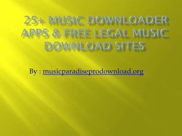 Music Downloader Apps  and Free Legal Music Download Sites