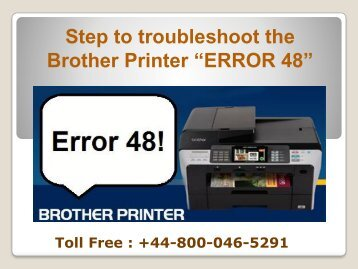 How to troubleshoot the Brother Printer Error 48|+44-800-046-5291