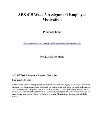 ABS 415 Week 3 Assignment Employee Motivation