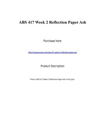 ABS 417 Week 2 Reflection Paper Ash