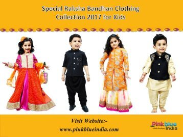 Special Raksha Bandhan Clothing Collection 2017 for Children