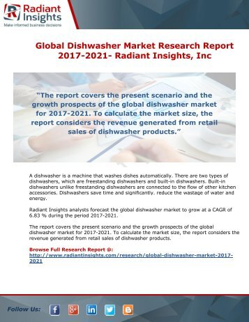 Global Dishwasher Market Research Report 2017-2021- Radiant Insights