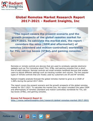 Global Remotes Market Research Report 2017-2021 - Radiant Insights