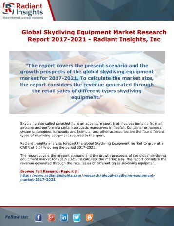 Global Skydiving Equipment Market Research Report 2017-2021 - Radiant Insights