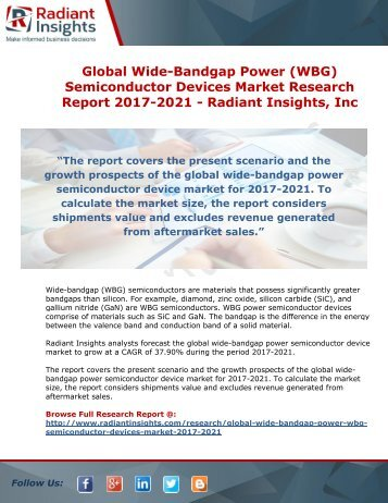 Global Wide-Bandgap Power (WBG) Semiconductor Devices Market Research Report 2017-2021