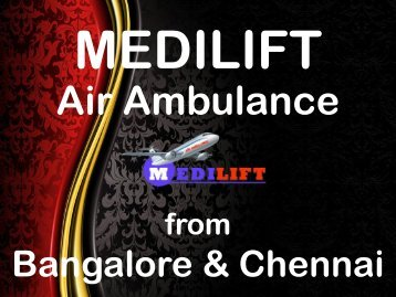 Get an Emergency Air Ambulance Service in Bangalore at Economical Fare
