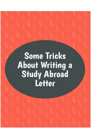 Some Tricks about Writing a Study Abroad Letter