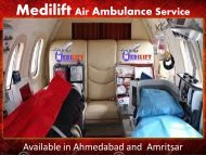 Best and Reliable Air Ambulance Service in Ahmedabad by Medilift
