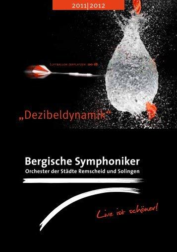 Spielplanbroschüre 2011/2012 (pdf, 5.5MiB) - Bergische Symphoniker