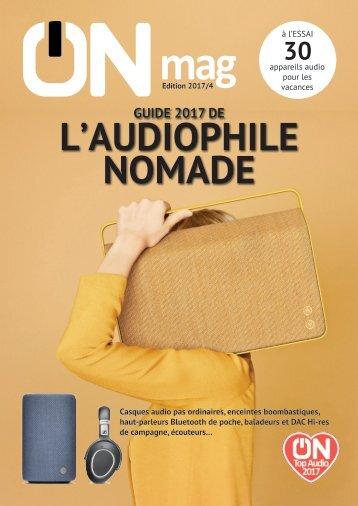 ON mag - Guide de l'audiophile nomade 2017
