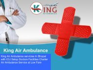 King Air Ambulance services in Bhopal to Bangalore with Medical ICU Service