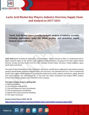 Lactic Acid Market Key Players,Industry Overview, Supply Chain and Analysis to 2017-2021