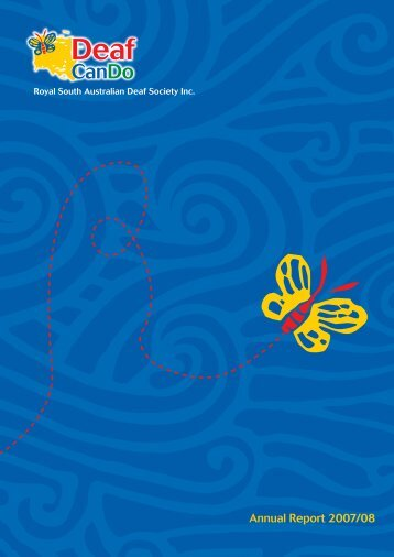 Annual Report 2007/2008 - Deaf Can Do