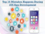 Top 10 Mistakes Happens During iOS App Development