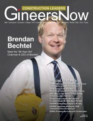 GineersNow  Construction Leaders Magazine June 2017 Issue 003, Bechtel