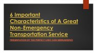 6 Important Characteristics of a Great Non-Emergency Transportation Service