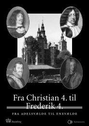 Fra adelsvælde til enevælde - Rosenborg Slot